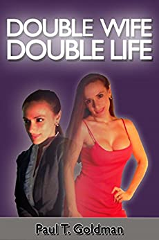Double Wife | Double Life by [GOLDMAN, PAUL T.]