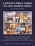 Lawson s Price Guide to Old Fishing Reels 4th Edition