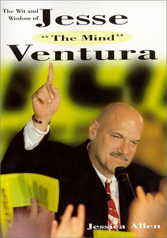 The Wit and Wisdom of Jesse 'The Mind' Ventura