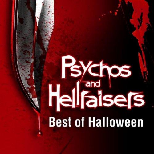 Psychos & Hellraisers - The Best of Halloween -