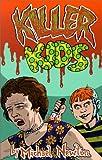 Killer Kids, Michael Newton, 1559502045