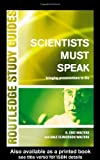 img - for Scientists Must Speak: Bringing Presentations to Life (Routledge Study Guides) by D. Eric Walters (2002-05-23) book / textbook / text book