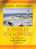 Joyfully Following, Aletha Hinthorn, 0786275839