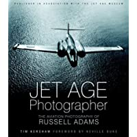 Jet Age Photographer: The Aviation Photography of Russell