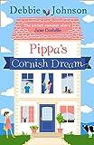 Pippa's Cornish Dream by  Debbie Johnson in stock, buy online here