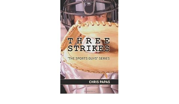 Three Strikes The Sports Guys Series