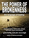 img - for The Power of Brokenness: The Language of Healing book / textbook / text book