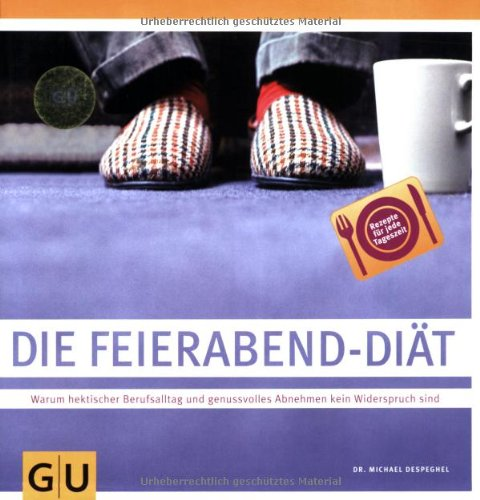 Feierabend-Diät, Die (GU Diät & Gesundheit)