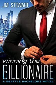 Winning the Billionaire (Seattle Bachelors) by [Stewart, JM]
