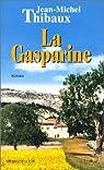 La Gasparine par Thibaux