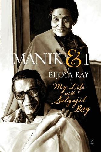 Download Manik & I: My Life with Satyajit Ray pdf epub