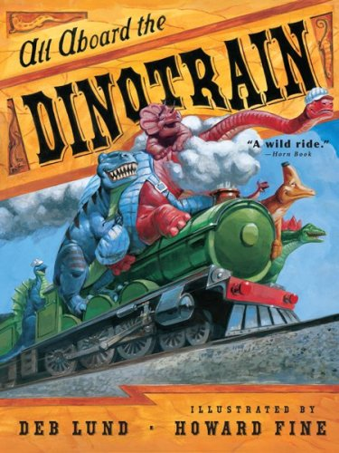 All Aboard the Dinotrain - All Trains Aboard