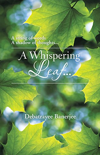 A Whispering Leaf. . . Whispering Leaves