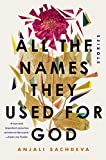 All the Names They Used for God: Stories