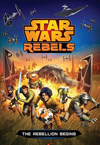 Star Wars Rebels: The Rebellion Begins (Disney Junior Novel (ebook))