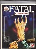 Fatal Experiments, L. N. Isinwyll, 0933635729