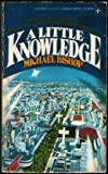 Little Knowledge/a, Michael Bishop, 0425036715