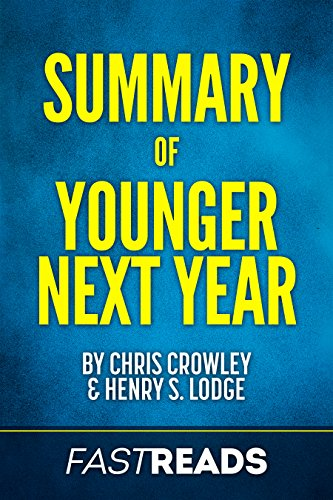 Summary of younger next year by chris crowley henry s lodge summary of younger next year by chris crowley henry s lodge includes fandeluxe Gallery