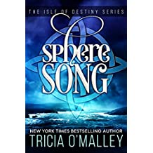 Sphere Song: The Isle of Destiny Series