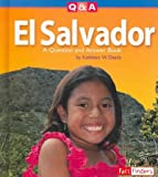 El Salvador: A Question and Answer Book (Questions and Answers: Countries)