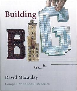 building big author david macaulay may 2004