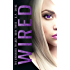 Wired (The Grounded Trilogy Book 3)