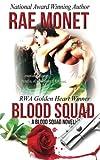 Blood Squad: A Blood Squad Novel, Book 1 (Volume 1)