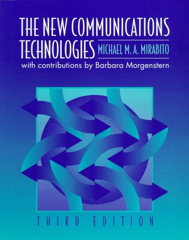New Communications Technologies