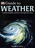 A Guide to the Weather, Michael Allaby, 0789465000