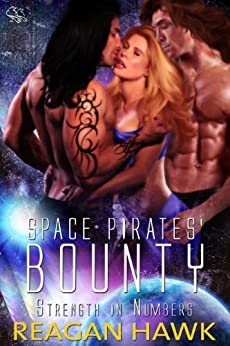 Space Pirates' Bounty (Strength in Numbers Book 2) by [Hawk, Reagan]