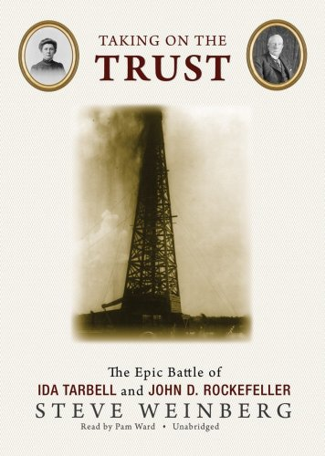 Taking on the Trust: The Epic Battle of Ida Tarbell and John D. Rockefeller (Library Binder) by Blackstone Audio, Inc.