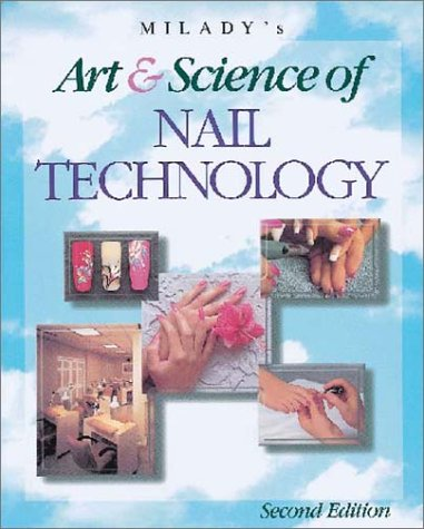 Milady's Art and Science of Nail Technology, 2nd Edition