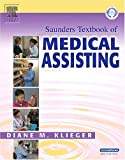 Saunders Textbook of Medical Assisting, Klieger, Diane M., 0721695744