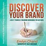 Discover Your Brand: A Do-It-Yourself Branding Workbook for Authors | Emlyn Chand