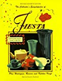 The Collector's Encyclopedia of Fiesta: Plus Harlequin, Riviera, and Kitchen Craft, 7th Revised & Updated Edition
