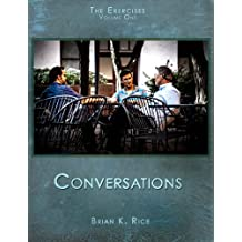 The Exercises Volume One: Conversations