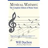 Musical Whimsy: The Incomplete Edition of Music Notes