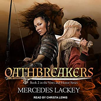 Oathbreakers by Mercedes Lackey science fiction and fantasy book and audiobook reviews
