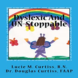 Dyslexic and UN-Stoppable Audiobook