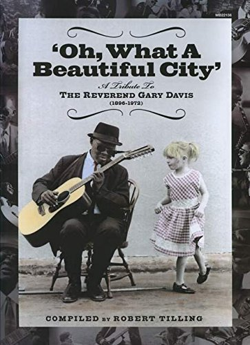 Oh What a Beautiful City: A Tribute to Reverend Gary Davis by Brand: Mel Bay Publications, Inc.