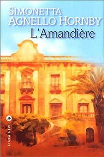 L'Amandière par Agnello Hornby