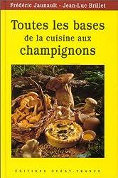 Toutes les bases de la cuisine aux champignons