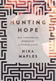 img - for Hunting Hope: Dig Through the Darkness to Find the Light book / textbook / text book