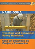 NAHB-OSHA Trenching and Excavation Handbook, Labor, Health, Safety Nahb, 0867186240