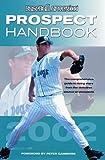Baseball America's 2002 Prospect Handbook, Baseball America Editors, 094516405X