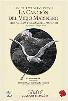 La cancion del viejo marinero / The Rime of the Ancient Mariner (Clasicos Bilingues/ Bilingual Classics)