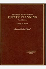 Teaching Materials on Estate Planning, Third Edition (American Casebooks) (American Casebook Series) Hardcover