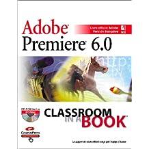Premiere 6.0 (adobe)+CD-ROM classroom in a book