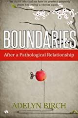 Boundaries After a Pathological Relationship