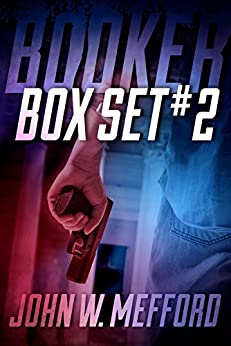 BOOKER Box Set #2 (Books 4-6: A Private Investigator Thriller Series of Crime and Suspense) by [Mefford, John W.]